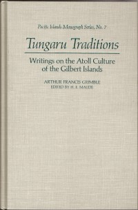 Tungaru Traditions by Arthur Grimble